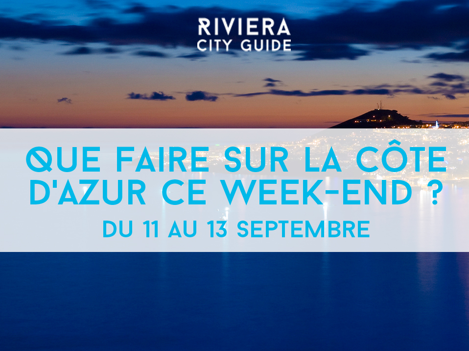que_faire_week_end_cote_azur_11_13_sept