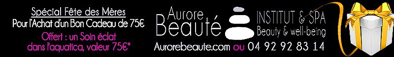 AUROREBEAUTE Banniere Offre Mensuelle Mai 2016