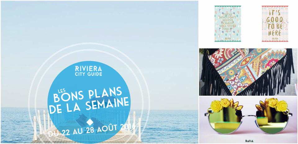 Les Bons Plans De La Semaine Du 22 Au 28 Aout 2016 Actualites Bons Plans Shopping Sorties Nice Et Alentours